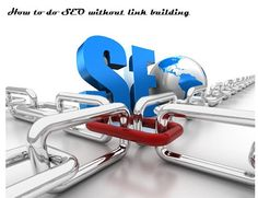 learn how to do SEO without backlinks