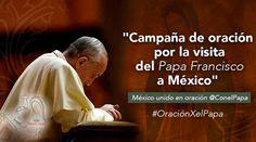 Esta es la oración por la visita del Papa Francisco a México 25/01/2016 - 05:16 pm .- La Conferencia del Episcopado Mexicano (CEM), a través de la web oficial del Viaje del Papa Francisco a México, ha dado a conocer la oración con motivo de la visita que se realizará del 12 al 17 de febrero.