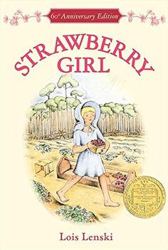 Strawberry Girl 60th Anniversary Edition (Trophy Newbery) by Lois Lenski http://www.amazon.com/dp/0064405850/ref=cm_sw_r_pi_dp_WJsmwb0PT5TTP