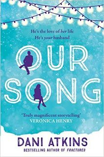 With Love for Books: Our Song by Dani Atkins