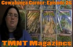Cowabunga Corner Episode 26: TMNT Magazines.  In the early 90's the Ninja Turtles had their own magazine.  This is a review blog that does a cover of the full set.  http://www.cowabungacorner.com/content/cowabunga-corner-26