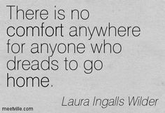 7. Home - 7 Heartfelt Quotes from Laura Ingalls Wilder ... →…