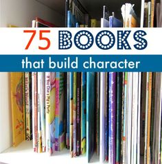 75 books for kids that build character