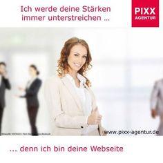 Ich werde deine Stärken immer unterstreichen … denn ich bin deine #Webseite  Präsentieren Sie Ihr Unternehmen im #Web von der besten Seite. www.pixx-agentur.de/webseiten-gestaltung/