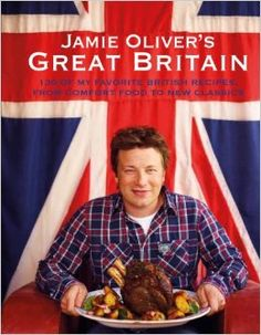 Jamie Oliver's Great Britain: Jamie Oliver: 9781401324780: Amazon.com: Books