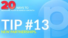 Partnerships are a great measure of business growth because together you are working to provide more or better services to clients or to better streamline the services you provide by cross-referring customers. Tracking the number of business partnerships you have this year over last year could be a good measure of growth. Confidence Level, Charitable Giving, Employee Engagement, Social Media Pages, Strategic Planning, Positive Words, Leadership, Insight, Positivity