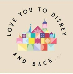 Shop Love You to Disney and Back! disney t-shirts designed by ItsAFangirlWorld as well as other disney merchandise at TeePublic. Disney World Fl, Disney T-shirts, Disney Rooms, Disney Nerd, Walt Disney World Vacations, Disneyland Trip, Disney Love, Disney Magic, Disney Parks