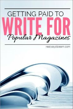 Here's a list of well-known magazines that regularly accept freelance writing and/or photography submissions. Your skills will need to be very above average to get our work considered, but the pay is usually well worth it if you can. freelance writing, how to freelance write #freelancer #freelance #writer