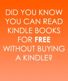 Free Kindle App Allows You To Read Books on Android, Tablets and Pcs for Free
