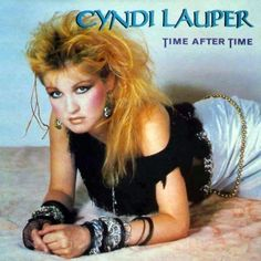 """Today in 1984 """"Time After Time"""" by Cyndi Lauper hit on the US charts and stayed there for 2 weeks. Cyndi Lauper and Ron Hyman stayed . Cyndi Lauper, 80s Musik, Moda Rock, Nostalgia, Pochette Album, 80s Rock, 80s Kids, The Good Old Days, 80s Fashion"""