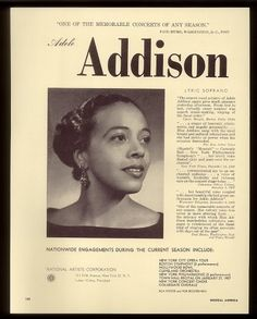 Soprano Adele Addison (born July 24, 1925) is best known as the singing voice of Bess, portrayed on-screen by Dorothy Dandridge, in the 1959 PORGY AND BESS film. Addison made her NYC recital debut in 1952 & debuted with NYCO as Mimi in LA BOHEME in 1955. Though offered operatic roles, Addison chose to perform primarily in recital & concert, & developed a collaborative relationship with Leonard Bernstein, singing under him at the 1962 opening of Philharmonic Hall (now Avery Fisher Hall).