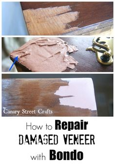 How to easily fix damaged veneer on furniture using Bondo. The easiest way to repair damaged veneer when painting furniture. Using Bondo to repair damaged veneer. Furniture Fix, Do It Yourself Furniture, Refurbished Furniture, Repurposed Furniture, Furniture Projects, Furniture Plans, Furniture Makeover, Furniture Websites, Furniture Refinishing