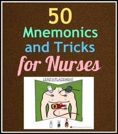 Here are 50 #nursing mnemonics and tricks every #nurse should know, via Nurse Buff