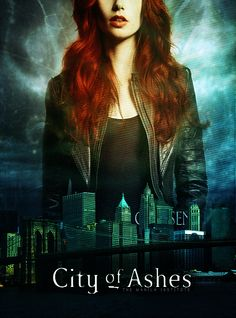 the-manila-institute: City of Ashes Fan made poster Mortal Instruments Books, City Of Ashes, The Dark Artifices, Really Love You, The Infernal Devices, True Nature, Shadow Hunters, Cassandra Clare, Manila