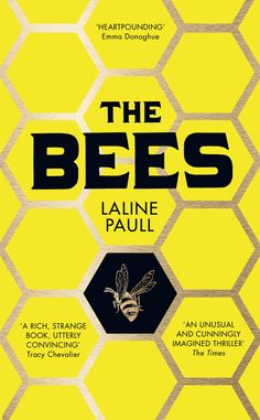 The Bees (paperback) cover design by Jo Walker (Fourth Estate / 2015)