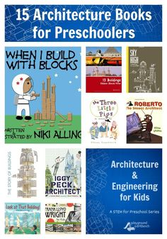 Books About Architecture and Engineering for Kids 15 Books About Architecture for Preschoolers, the first post in our latest series for Preschool, featuring STEM fun with books, crafts, activities and challenges for your toddler and preschooler Preschool Books, Preschool Science, Toddler Preschool, Teach Preschool, Preschool Projects, Preschool Education, Class Projects, Toddler Crafts, Physical Education