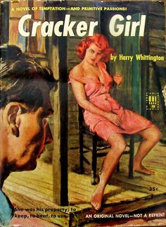 Cracker Girl - Uni Book # 58 - Harry Whittington - 1953 .