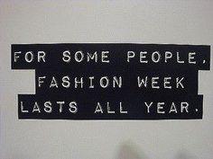 In honour of Milan Fashion Week - so true!