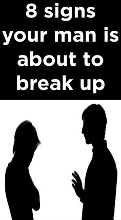 8 Signs Your Man Is About To Break Up With You - Relationshipss Tumblr Relationship, Couple Relationship, Relationships Love, Healthy Relationships, Dating Memes, Dating Quotes, Dating Tips, Breakup Advice, Breakup Quotes