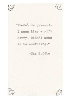 Buddha Misquote Birthday Card | Funny Buddhist Humor Sarcastic Nerdy Hand Typed Quote Zen Gift Present Pun Vintage Men Women by ModDessert on Etsy https://www.etsy.com/listing/291497183/buddha-misquote-birthday-card-funny