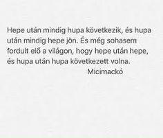 "Képtalálat a következőre: ""micimackó idézet"" Poem Quotes, Qoutes, Poems, I Love You, My Love, Depression Quotes, Quotations, Coaching, Positivity"