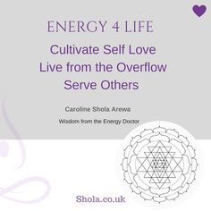 Energy 4 Life  Wellness Coach Training - supporting you to Cultivate Self Love Live from the Overflow and Serve Others! Simple Purpose Passion and Peace! #sholasays