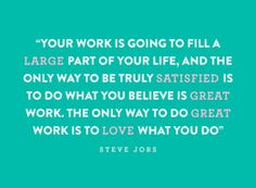 Steve Jobs...great quote