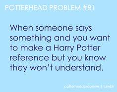 potterhead problems - Google Search