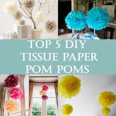 We have selected the best projects of How To Make Tissue Paper Pom Poms, Tissue Paper Balls or Tissue Paper Puffs.