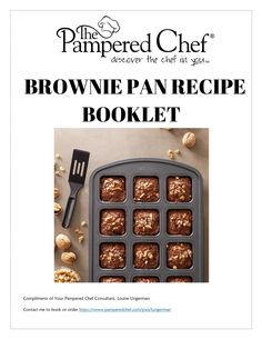 A ebook featuring over 70 recipes for our awesome Brownie Pan. Mini Brownie Bites, Brownie Bites Recipe, Mini Brownies, Brownie Recipes, Pampered Chef Brownies Recipe, Pampered Chef Desserts, Pampered Chef Party, Muffin Pan Recipes, Blender Recipes