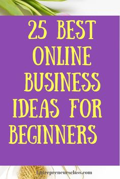 25 Best Online Business Ideas To Start In you're looking for the home business ideas that where you can make more money online,check this list. Start A Business From Home, Start Online Business, Best Online Business Ideas, Work From Home Moms, Home Based Business, Starting A Business, Business Tips, Business Website, Business Hashtags