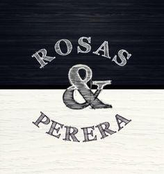 Rosas & Perera Style