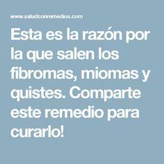 Esta es la razón por la que salen los fibromas, miomas y quistes. Comparte este remedio para curarlo!