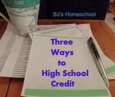 BJ's Homeschool - Our Journey Towards College: Assigning Credit and Planning High School @ Home
