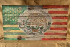 A personal favorite from my Etsy shop https://www.etsy.com/listing/266338414/mexican-american-flag-distressed-wall