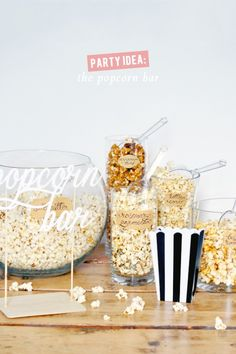 Party idea: a popcorn bar!