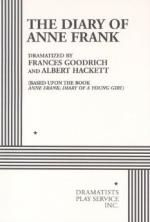 essay diary anne frank play The diary of anne frank was written by anne frank, then a thirteen-year-old jewish girl it is known commonly as the diary of a young girl during the hol.