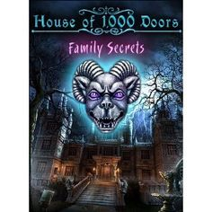House of 1000 Doors: Family Secrets [Download]  byAlawar Entertainment  Platform:Windows Vista / 7 / XP | Rated: Everyone  4.3 out of 5 starsSee all reviews(12 customer reviews) | Like (10)  Price:$6.99