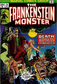 Frankenstein 10 Marvel Comics The Monster Universal Tales of Horror Fear Terror Scary Creepy Nightmare 1974 VF+ by LifeofComics Archie Comics, Marvel Comics, Old Comics, Horror Comics, Marvel Comic Books, Vintage Comics, Comic Book Characters, Marvel Heroes, Comic Books Art