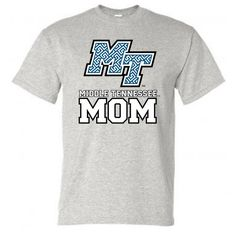 This shirt is perfect for the MTSU Mom's out there! #MTSU #textbookbrokers MTSUmom #blueraiders
