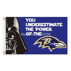 #You #Underestimate The #Power Of The #Baltimore #Ravens #Flag #Football #Team #Super #Bowl #Champions 90x150 Cm #Polyester #Printed #Banner