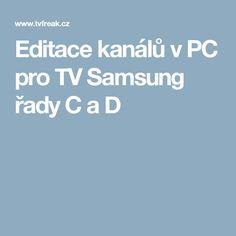 Editace kanálů v PC pro TV Samsung řady C a D