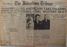 The Johnstown Tribune - World War II: July 23, 1943: AMERICANS TAKE PALERMO, ISOLATING W...
