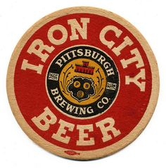 Iron City Beer. Pittsburgh Brewing Co., Pittsburgh, PA...