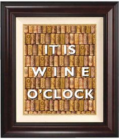 Quote and saying print, It is wine oclock  Print,  Wall art. Bottle cork background Print