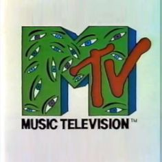The 80's MTV logo... remember when MTV was about MUSIC VIDEOS.