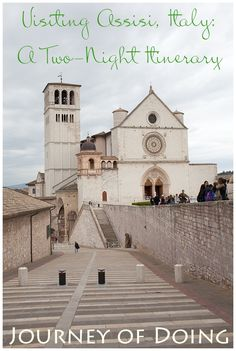 journey of doing - Everything you need for visiting Assisi, including the most relaxing hotel in Umbria, the best walking tour of Assisi, and a few restaurant recommendations!