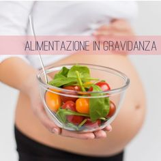 Alimentazione in gravidanza: cibo sano e attività fisica per il benessere di ma. Nutrition in pregnancy: healthy food and physical activity for the well-being of mom and baby - with the advice Healthy Pregnancy Food, Pregnancy Nutrition, Healthy Foods To Eat, Healthy Eating, Healthy Recipes, Food Lab, Eating Plans, Diet Plans, Folic Acid