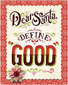 this would make a great sign...can you negotiate with Santa?