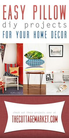 Easy Pillow DIY Projects for your Home Decor - The Cottage Market